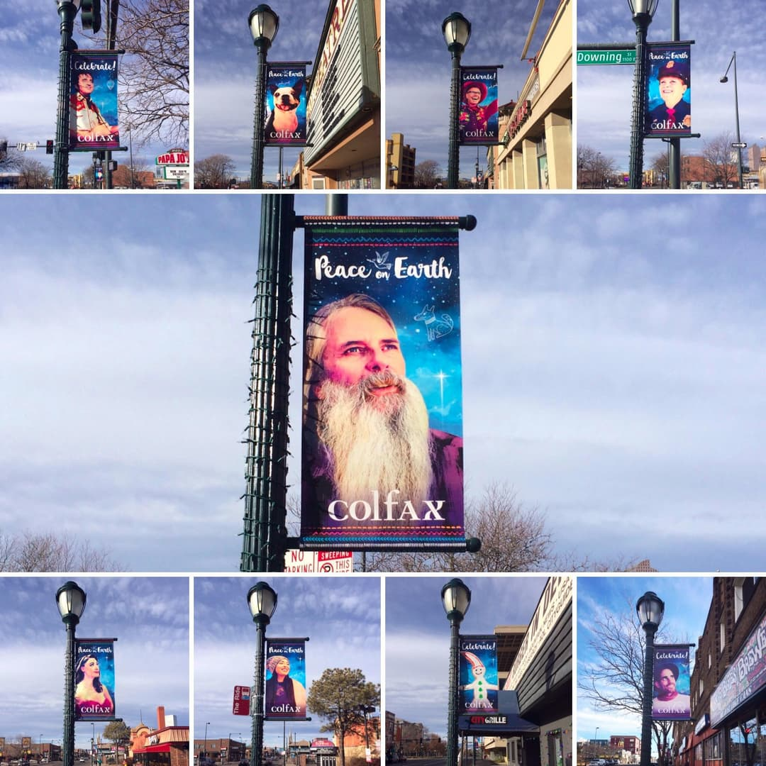 Banners along Colfax Avenue celebrating the holidays. None of the people pictured in them look like the folks who actually live near Colfax.