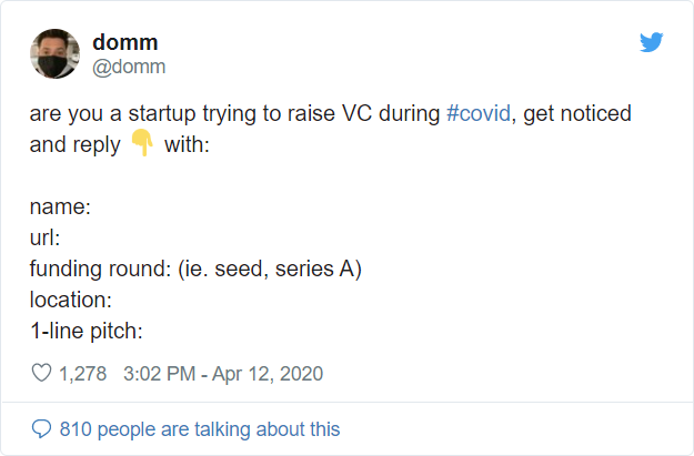 Tweet from @domm are you a startup trying to raise VC during #covid, get noticed