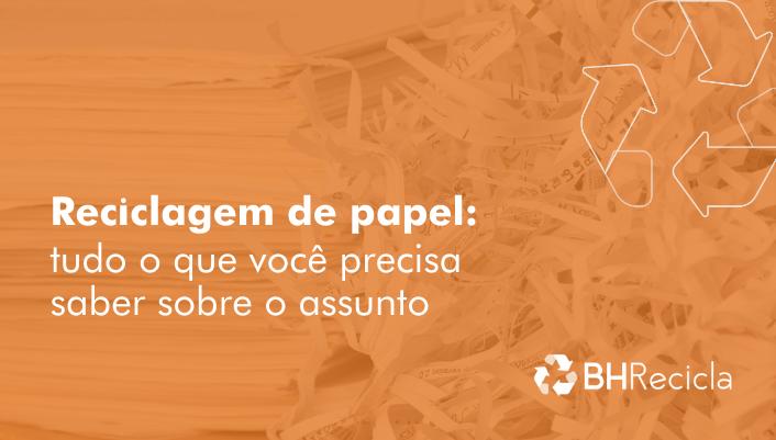 Imagem em destaque para o artigo: Reciclagem de papel: tudo o que você precisa saber sobre o assunto
