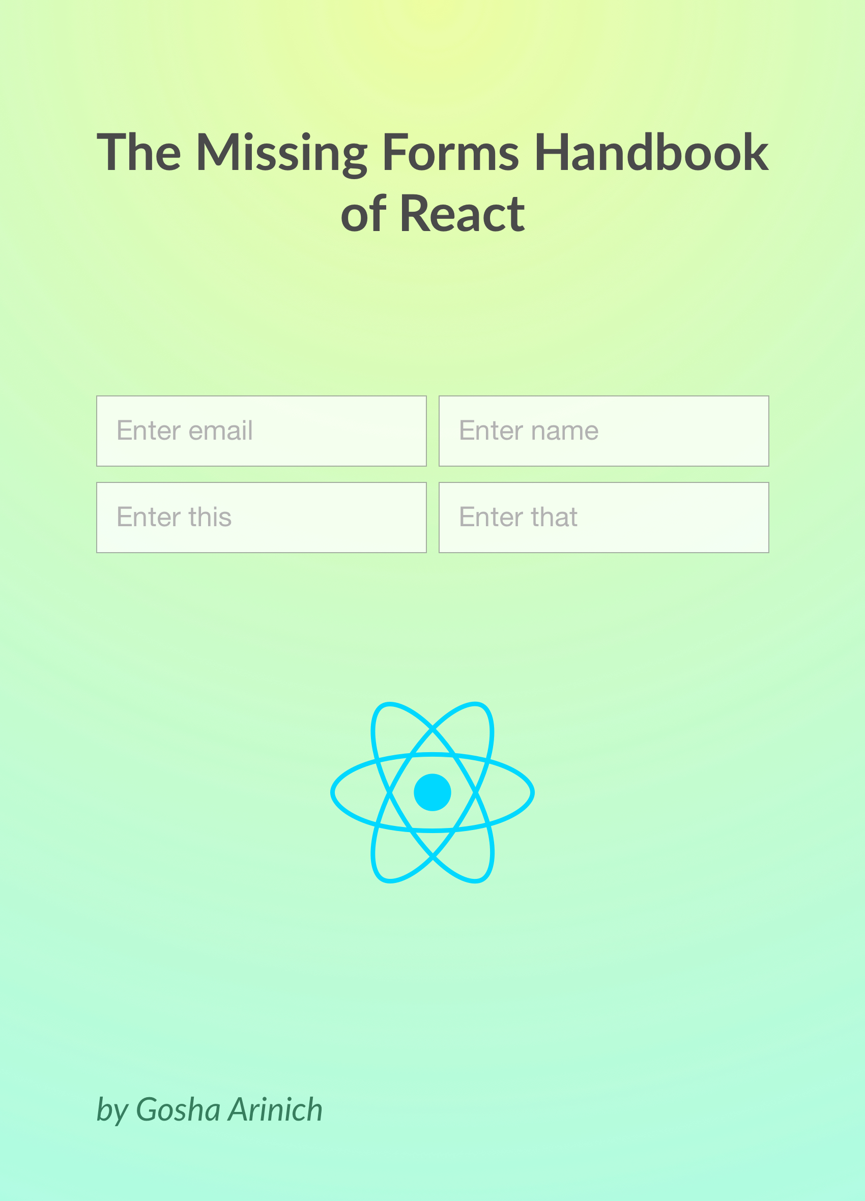 Cover image of The Missing Forms Handbook of React