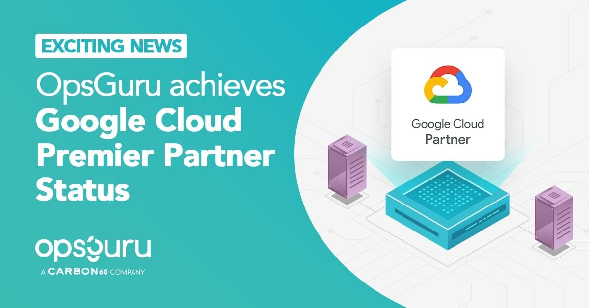 OpsGuru Achieves Google Cloud Premier Partner Status