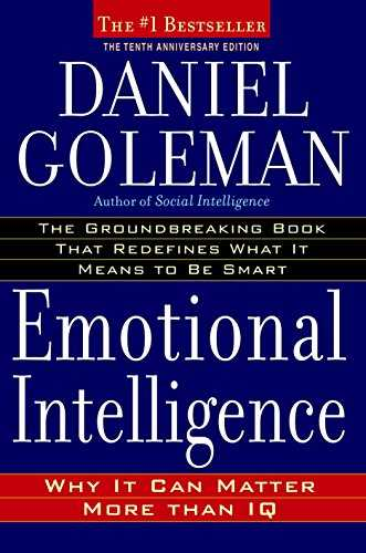 Emotional Intelligence: Why It Can Matter More Than IQ Cover