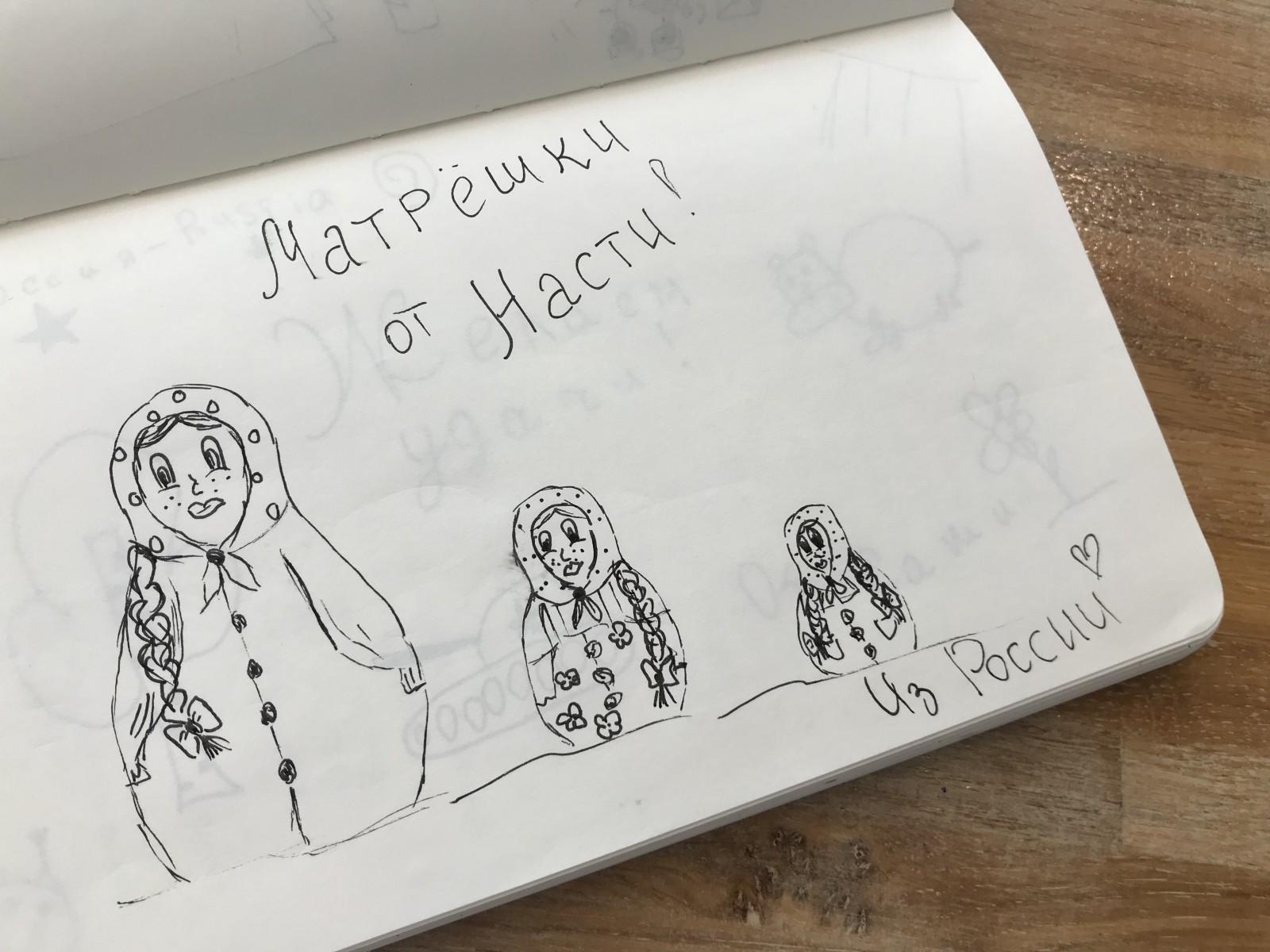 """Nastia wrote """"Matryoshkas from Nastia—from Russia."""""""