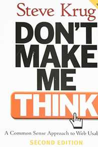 Don't Make Me Think: A Common Sense Approach to Web Usability Cover