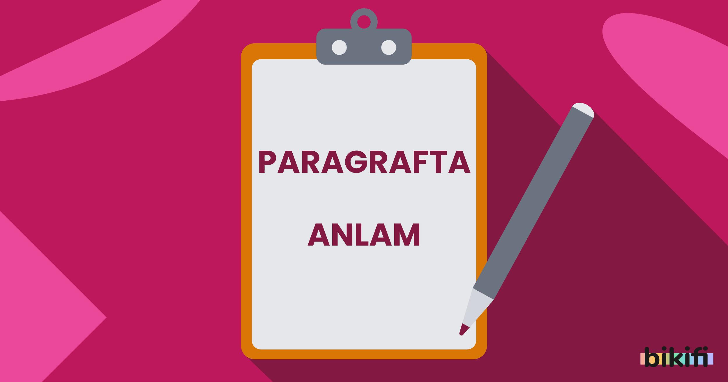 Paragrafta Anlam, Anlatım ve Paragrafın Yapısı