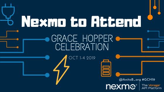 Nexmo Attends Grace Hopper Celebration 2019