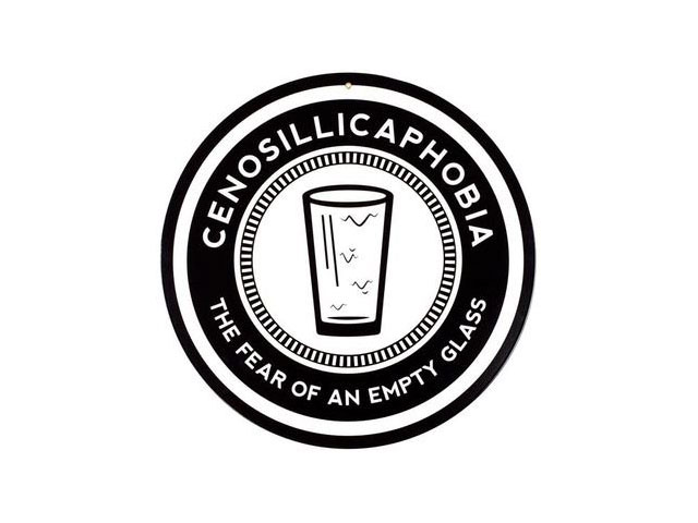 Cool bar sign for Cenosillicaphobia, aka, the Fear of an Empty Beer Glass