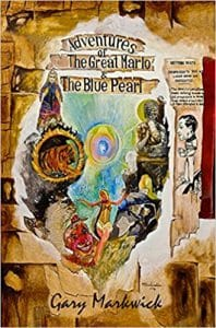 The adventures of the great Marlo and the blue pearl by Gary Markwick