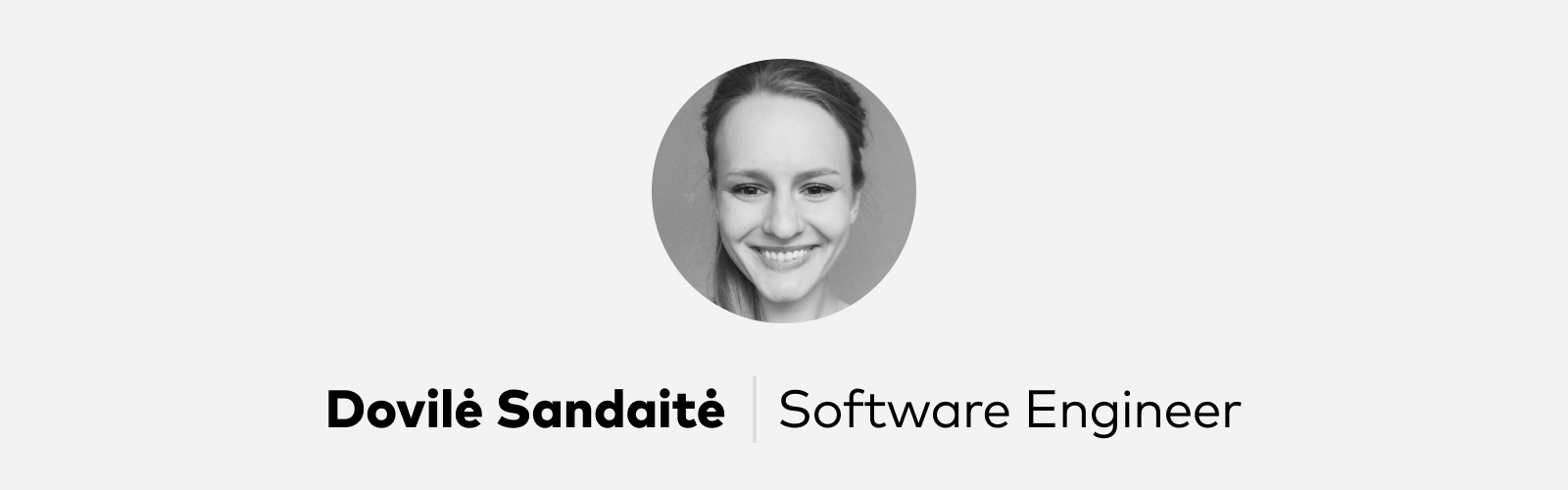 Dovile Sandaite Software Engineer at Pitch