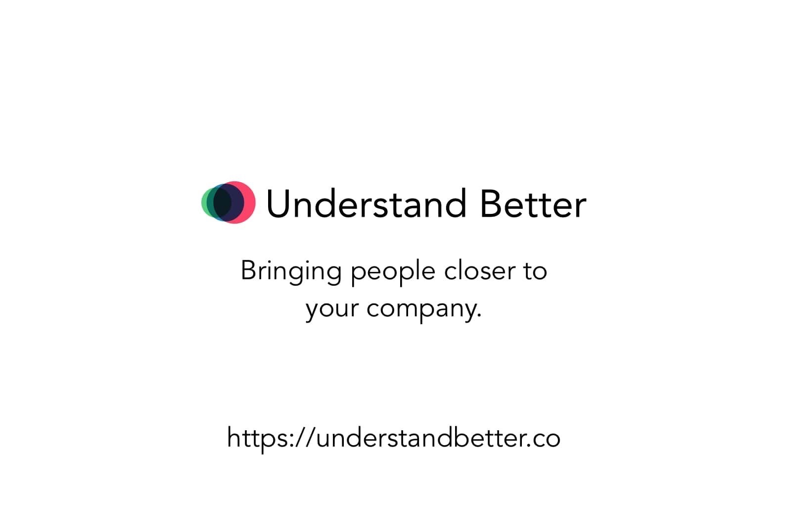 Introducing Understand Better!