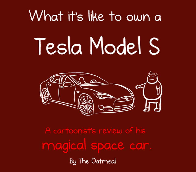 What its like to own a Tesla Model S by The Oatmeal