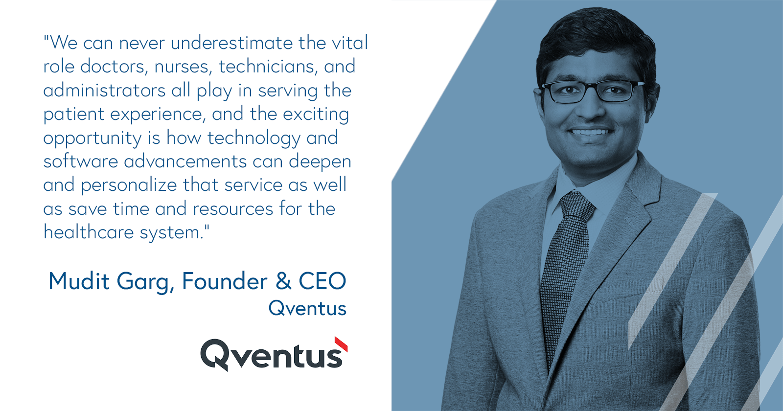 Mudit Garb, Founder and CEO, Qventus