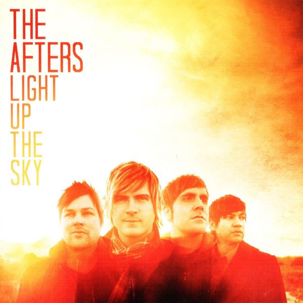 album art for Light Up The Sky by The Afters