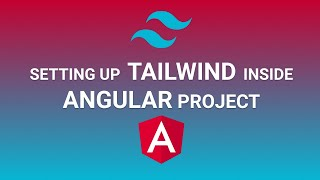 Setup TailwindCSS in Angular Project