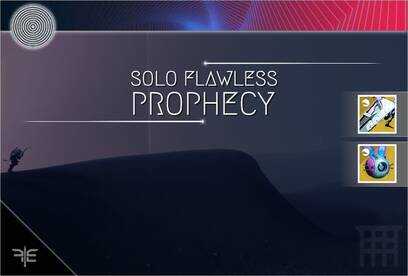 Prophecy (Solo Flawless)