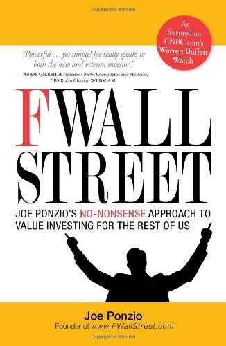 F Wall Street: Joe Ponzio's No-Nonsense Approach to Value Investing for the Rest of Us Cover