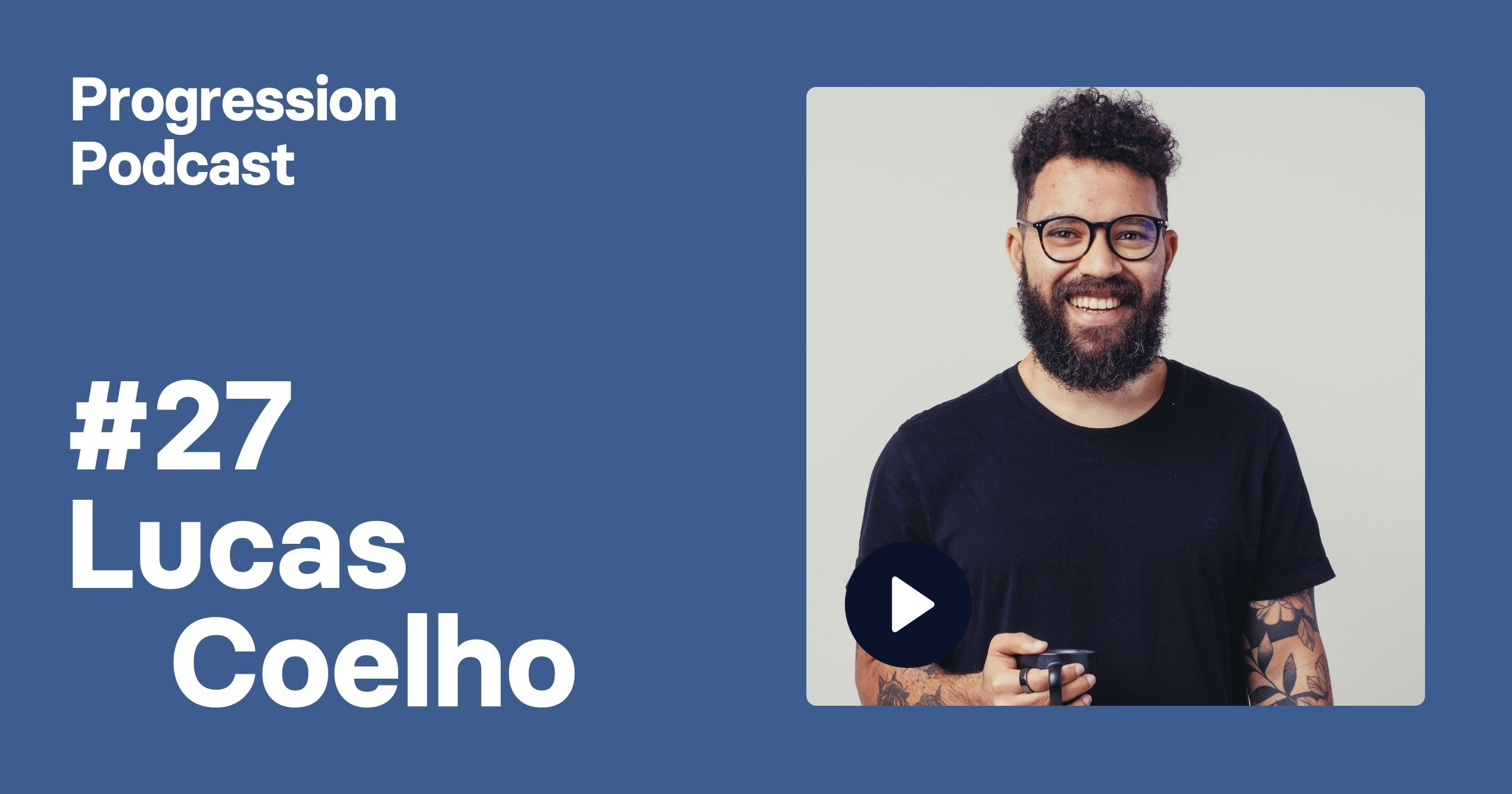 #27 Lucas Coelho (Roam Digital) on building an academy, leadership lessons and how to run a happy team