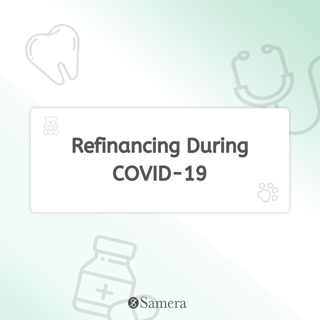 Refinancing During COVID-19