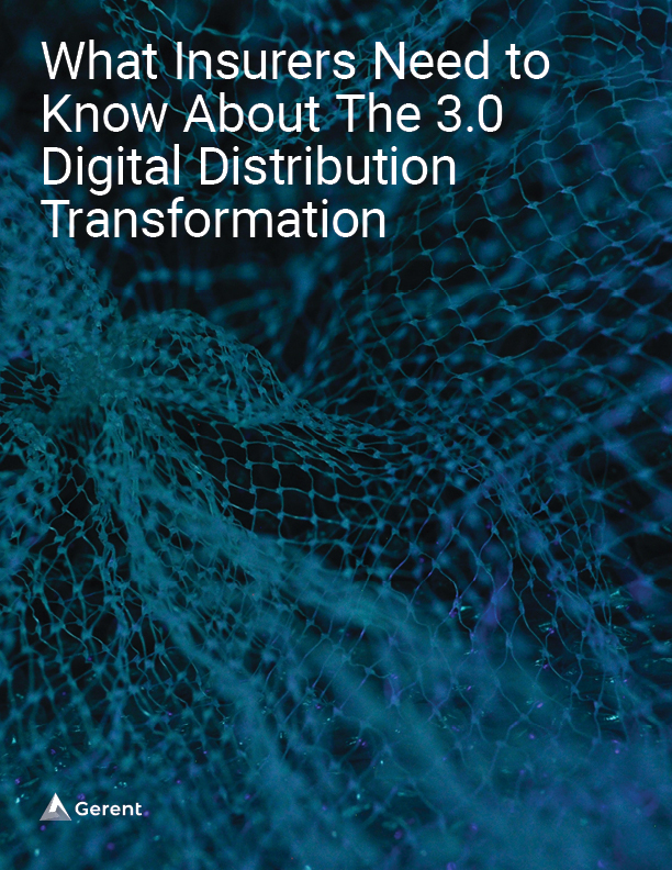 What Insurers Need to Know About The 3.0 Digital Distribution Transformation Cover