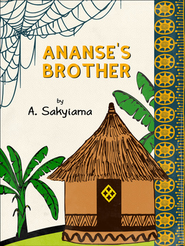 Ananse's Brother