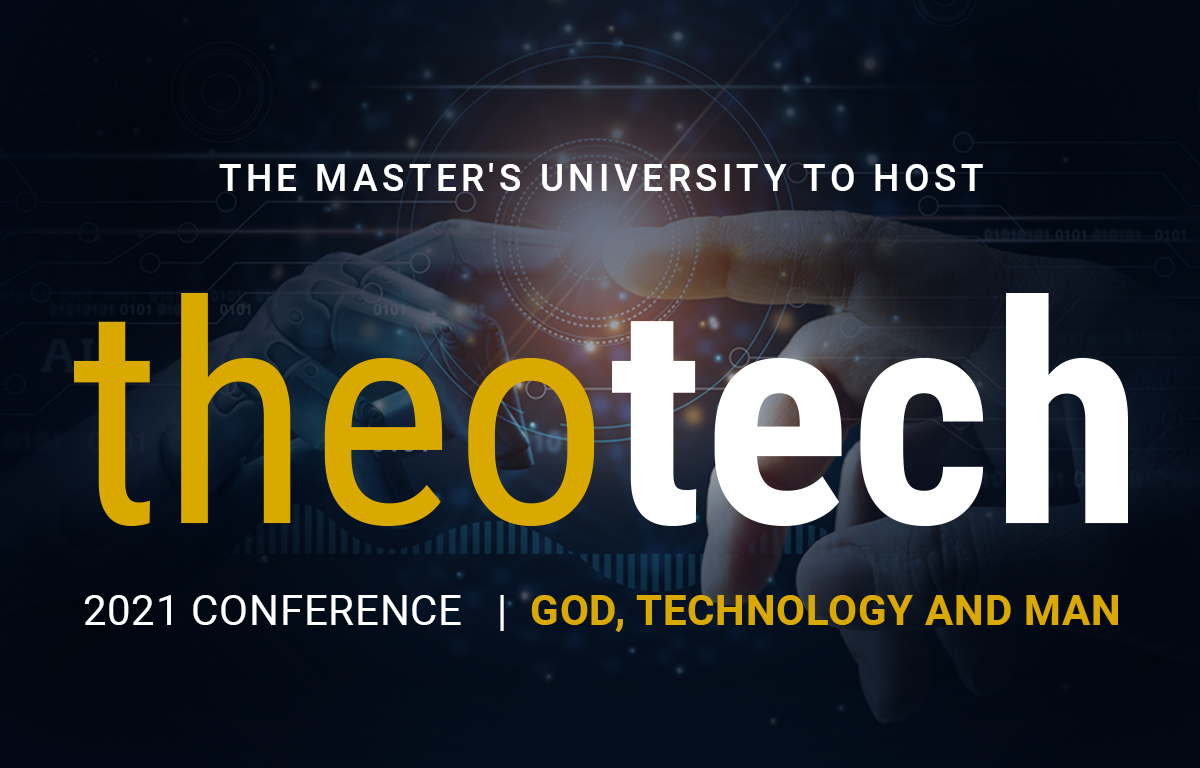 The Master's University to host inaugural TheoTech conference Preview Image