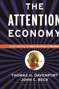 Attention Economy: Understanding the New Currency of Business Cover