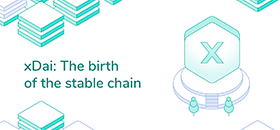 xDai: The birth of the stable chain