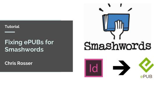 How to fix a broken ePUB for Smashwords