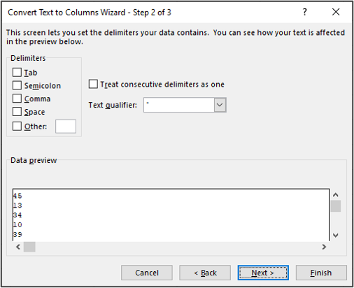 """Step two of the """"convert text to columns"""" window in Excel. All delimiters have been deselected."""