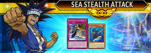 Introduction to Sea Stealth Attack | Duel Links Meta