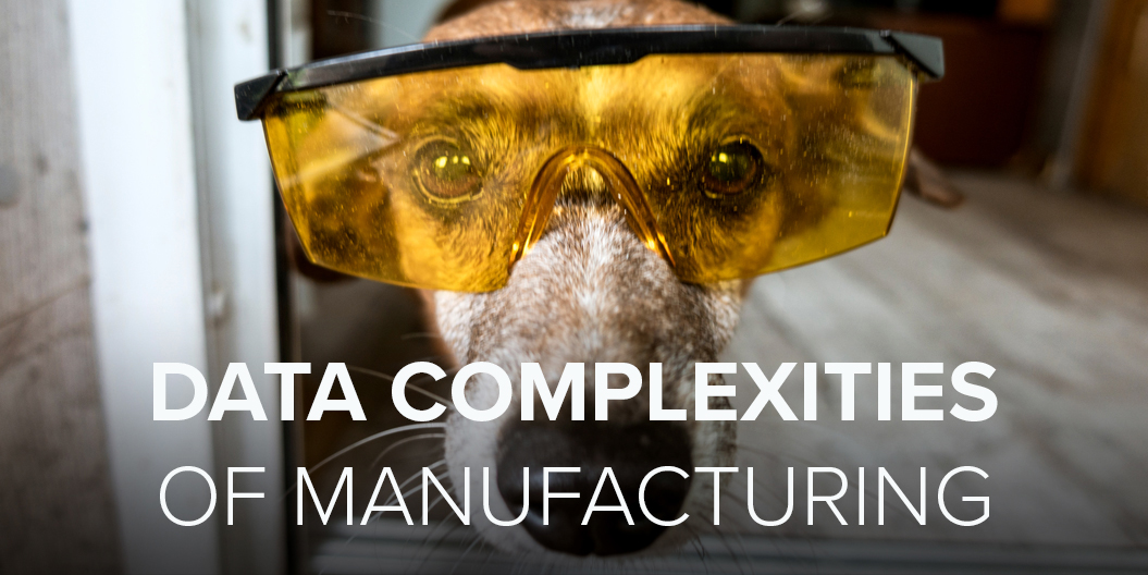 Data Complexities of Manufacturing