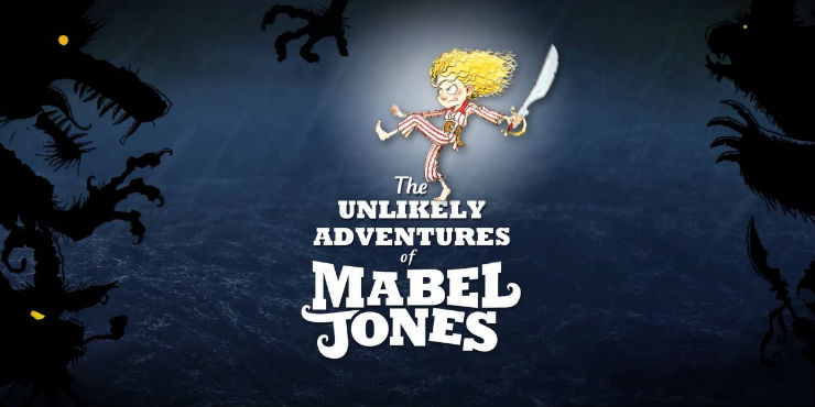 The unlikely adventures of Mabel Jones by Will Mabbitt and Ross Collins