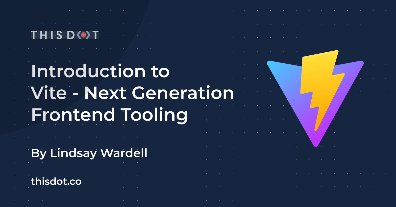 Introduction to Vite - Next Generation Frontend Tooling