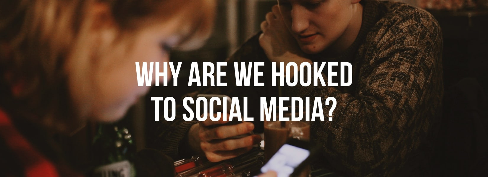 Why are we hooked to social media?