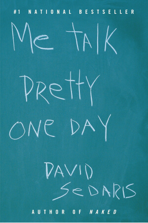 Image of David Sedaris's book Me Talk Pretty One Day