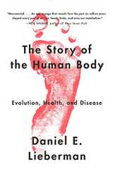 Related book The Story of the Human Body: Evolution, Health, and Disease Cover