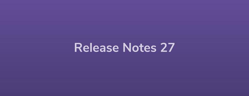 Esper Release Notes — DevRel 27