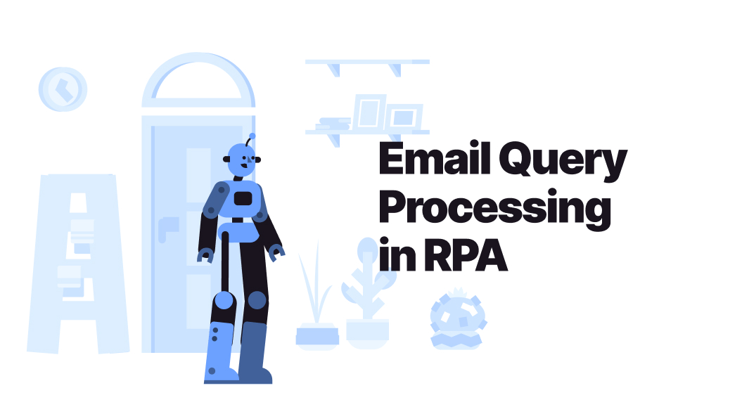 How Email Query Processing Works in RPA