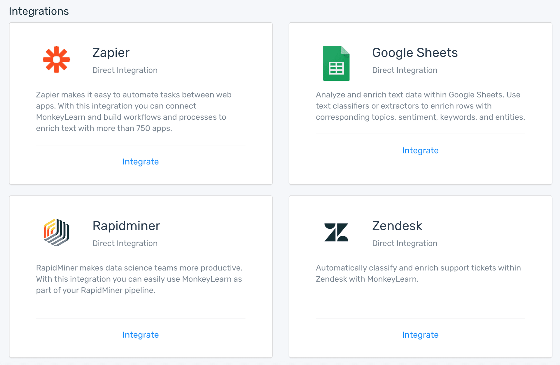 available integrations: Zapier, Rapidminer, Google Sheets, Zendesk