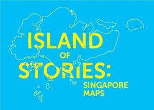 Island of Stories: Singapore Maps