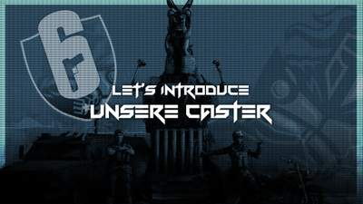 Let's Introduce - Unsere Caster