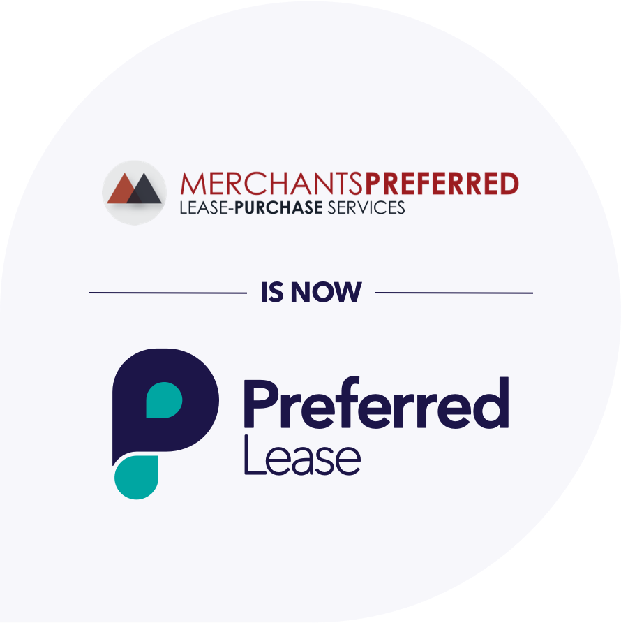 Merchants Preferred Lease - Purchase services is NOW Preferred Lease