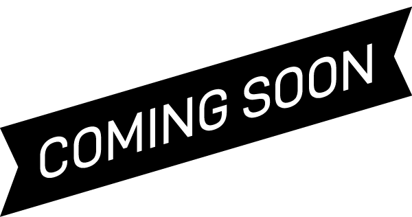 Banner that reads: Coming soon