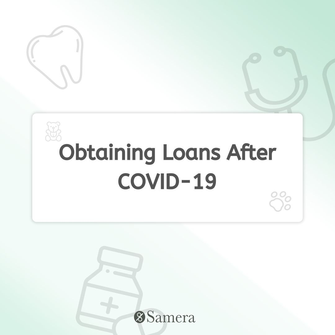 Obtaining Loans After COVID-19