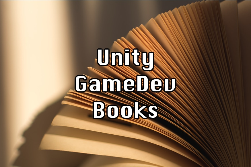 Related Content: Best Books For Learning Unity and Game Development
