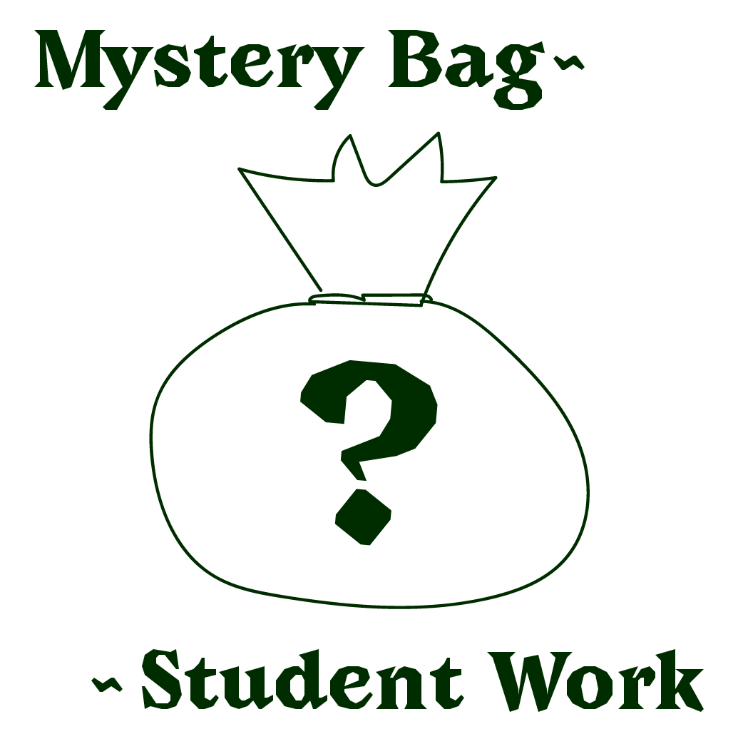 top text: Mystery Bag~ bottom text: ~Student Work, centered lineart of bag with a big question mark