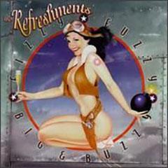 The Refreshments debut album - Fizzy Fuzzy Big & Buzzy