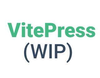 VitePress (WIP)