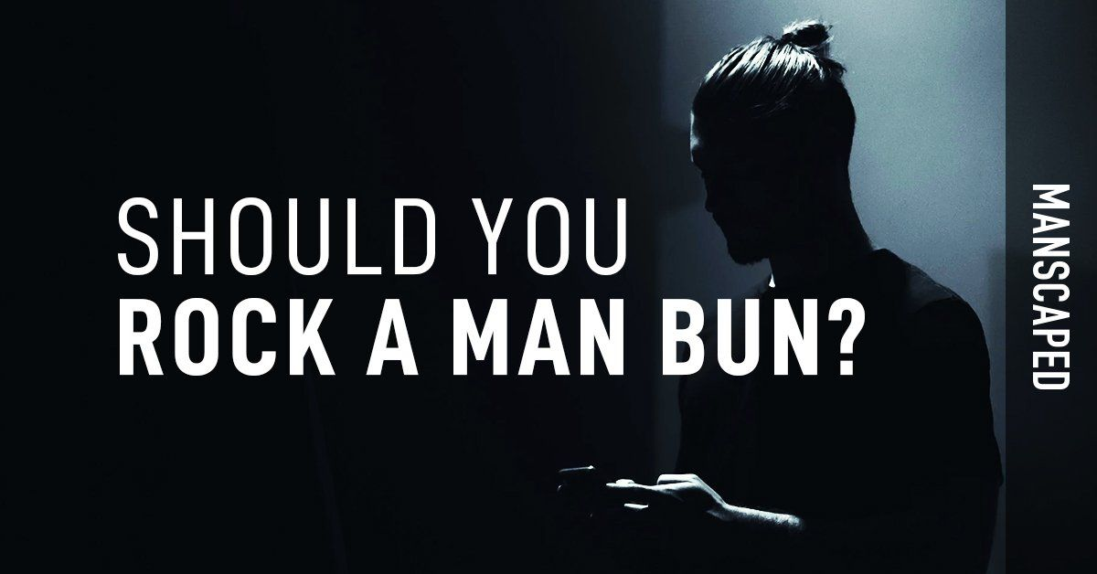 Should You Rock a Man Bun?