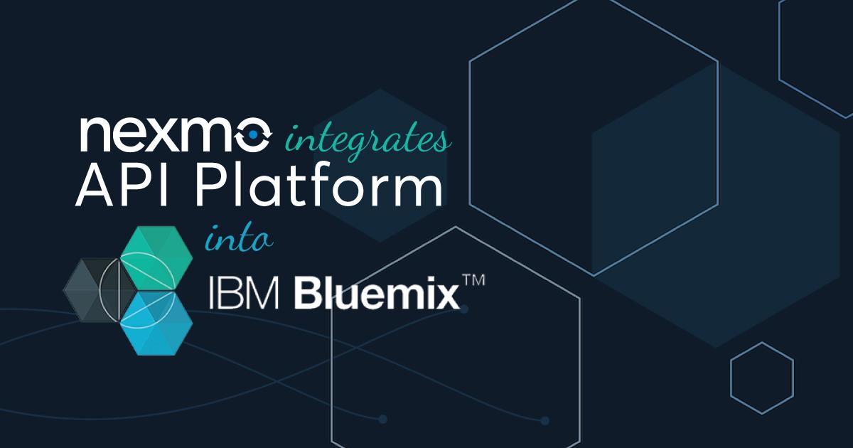 Nexmo APIs Now Available on IBM Bluemix